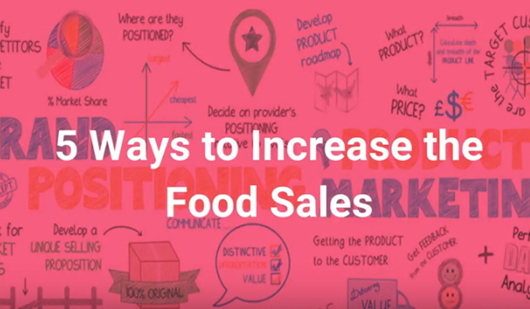5 Ways to Increase the Food Sales