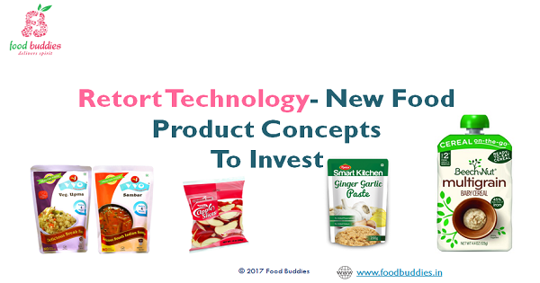 Retort Technology – New Food Product Concepts to Invest
